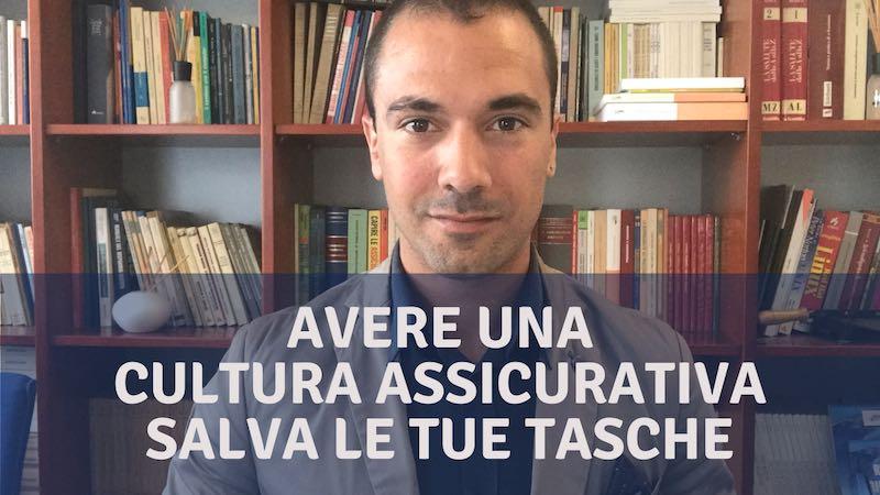Cultura Assicurativa di Base: Chi conosce i Rischi Previene i Problemi e si tutela con Soluzioni Assicurative