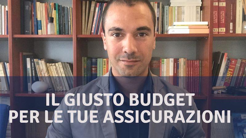 Come scegliere il giusto Budget in base alle Assicurazioni da Fare: ecco alcuni esempi ;-)
