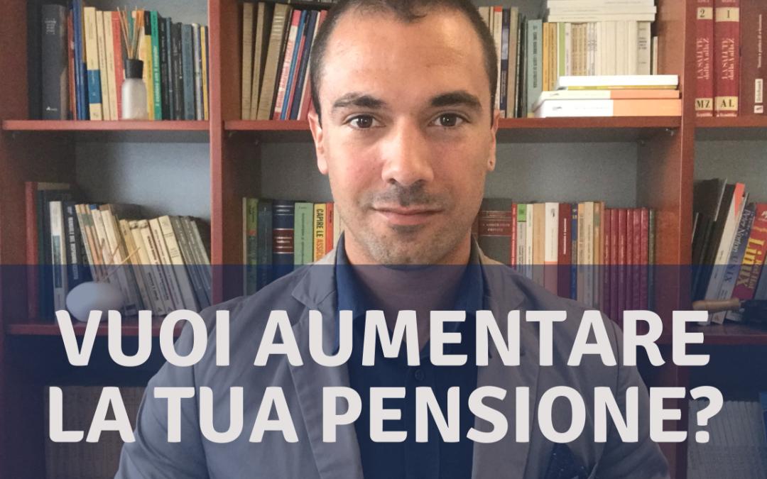 """Come aumentare la pensione con 3 """"accorgimenti"""""""